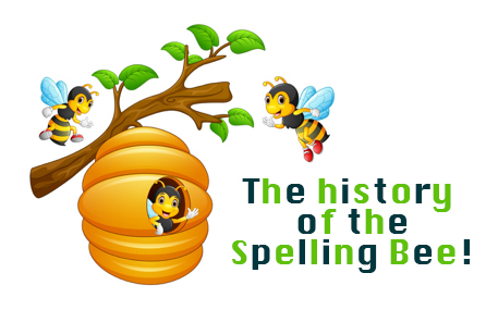 The history of the Spelling Bee!